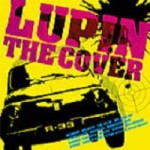 Cover : LUPIN THE COVER